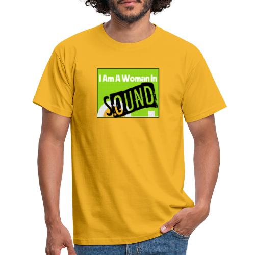 I am a woman in sound - Men's T-Shirt