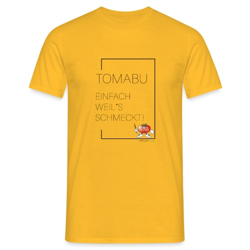 TomaBu Einfach weil´s schmeckt! - Männer T-Shirt