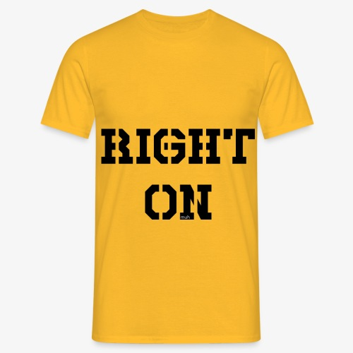 Right On - black - Männer T-Shirt
