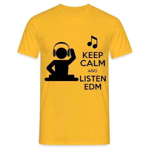 keep calm and listen edm - Men's T-Shirt