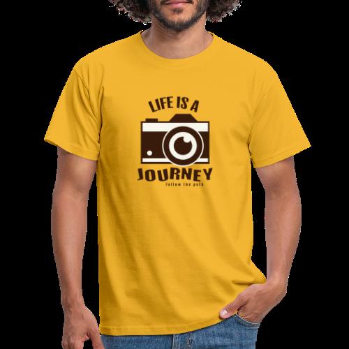 Life is a Journey - Männer T-Shirt