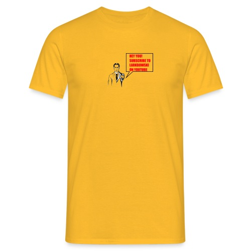 Subscribe To Larkbowski - Men's T-Shirt