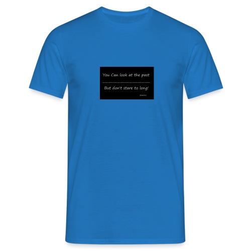 past - Mannen T-shirt