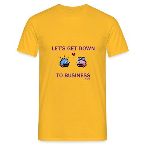 Down To Business - Männer T-Shirt