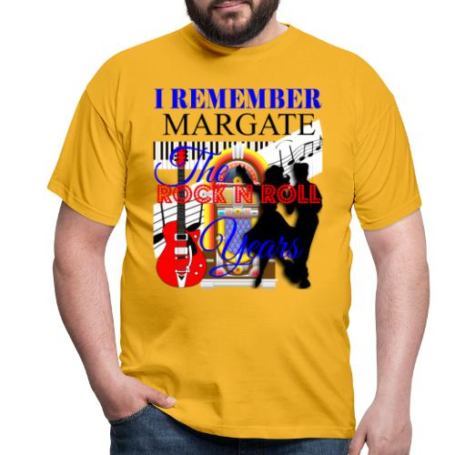 REMEMBER MARGATE - THE ROCK ROLL YEARS 1950's - Men's T-Shirt