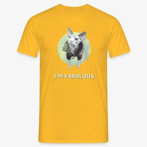 I'm fabulous with the Cat - Männer T-Shirt