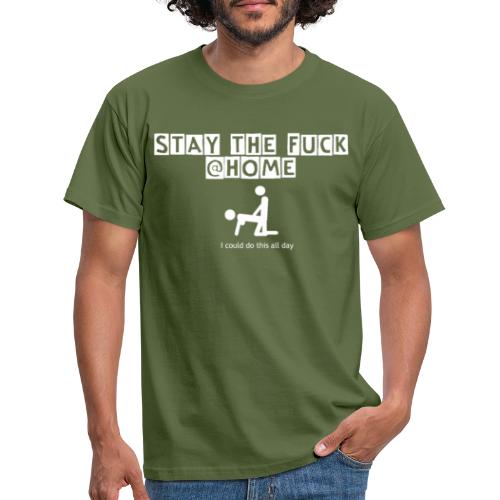 stay the fuck @home - logo - Männer T-Shirt