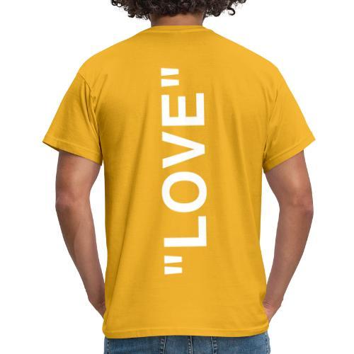 Love hoch - Männer T-Shirt