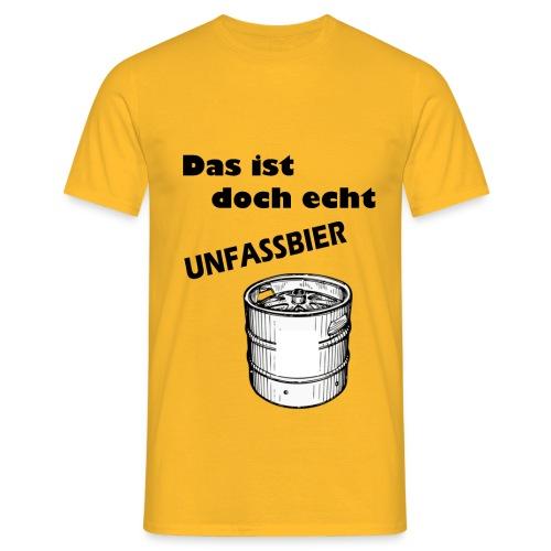Unfassbar - Männer T-Shirt