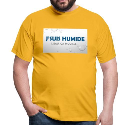 J suis humide - T-shirt Homme