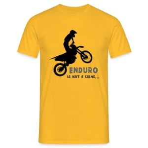 Enduro is not a crime - Camiseta hombre