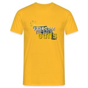 Freedom needs guns! - Männer T-Shirt
