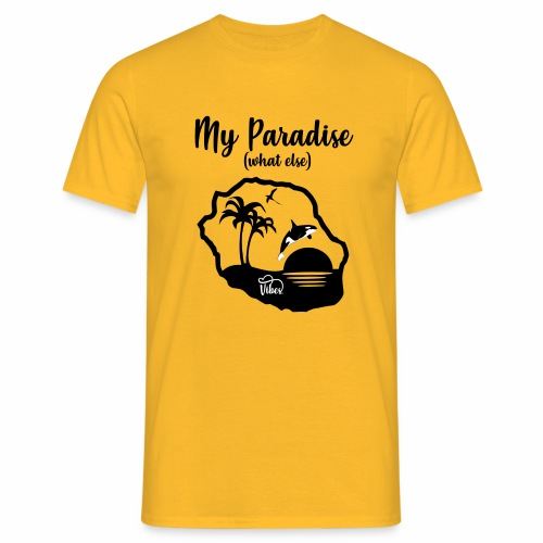 My Paradise (what else) - T-shirt Homme