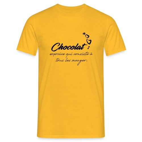 Chocolat , il faut tous les manger - T-shirt Homme