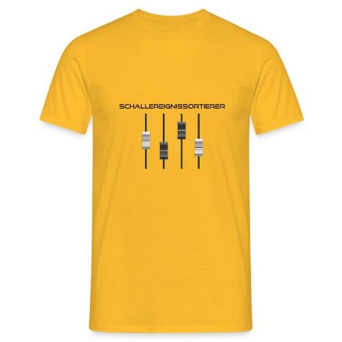 Schallereignissortierer - Tontechnik Motiv - Männer T-Shirt
