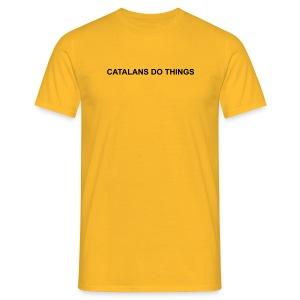Catalans do things - Camiseta hombre