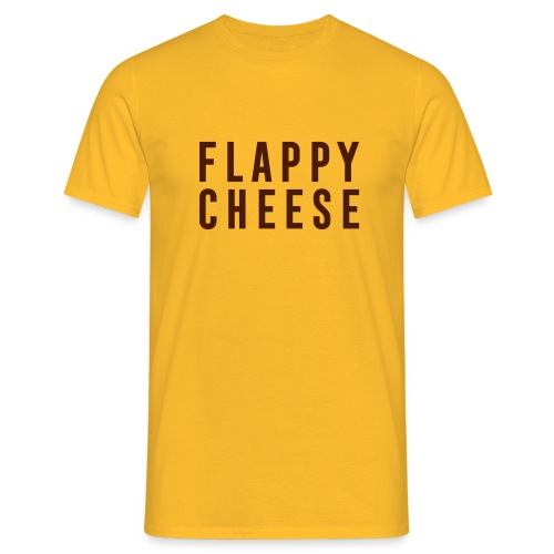 FLAPPY CHEESE - Men's T-Shirt