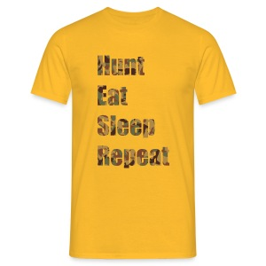 Hunt, Eat, Sleep, Repeat - Männer T-Shirt