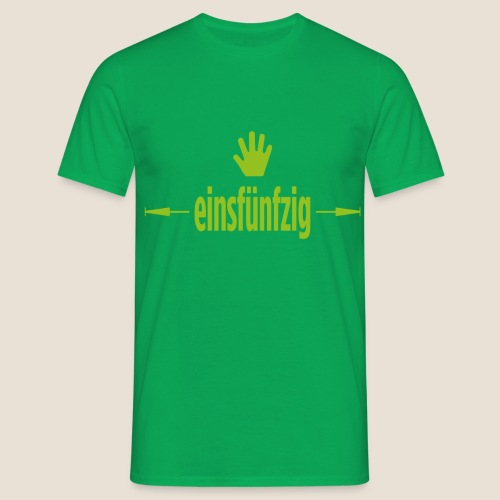 einsfuenfzig - Männer T-Shirt