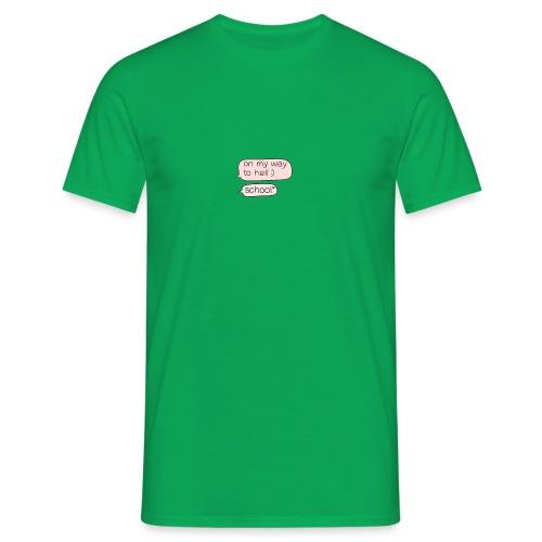 School SMS - Männer T-Shirt