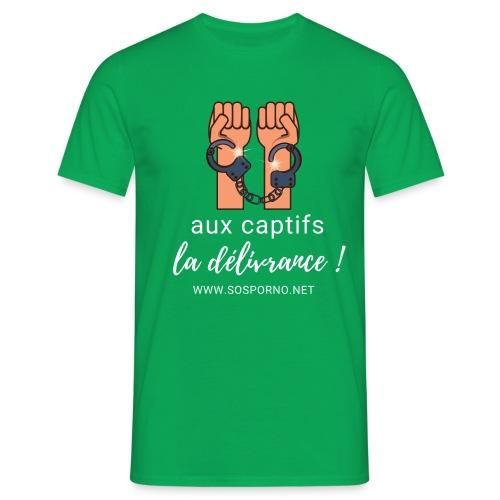 Aux captifs... la délivrance ! - T-shirt Homme