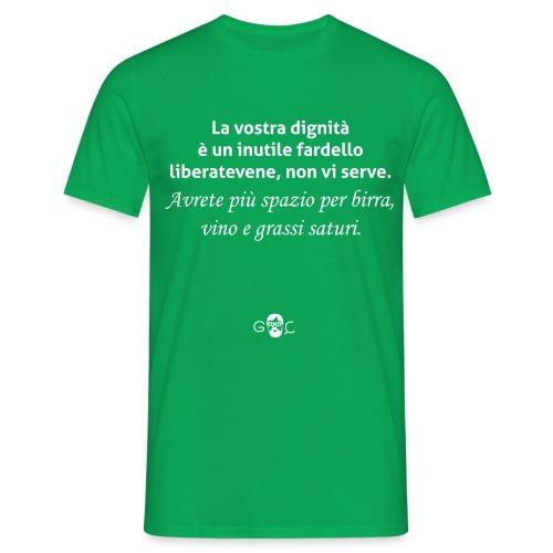 LA DIGNITA - Maglietta da uomo