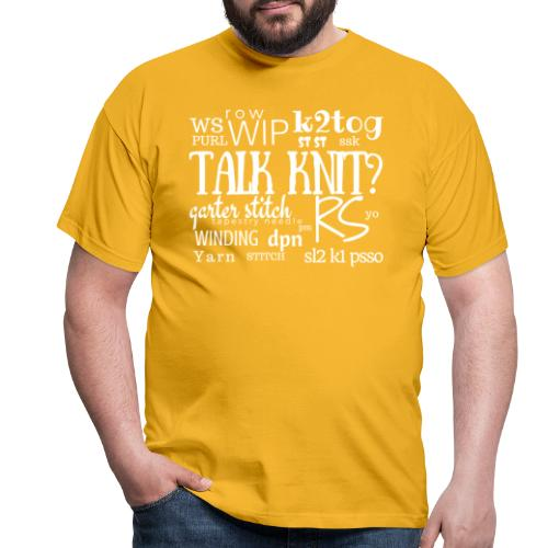 Talk Knit ?, white - Men's T-Shirt