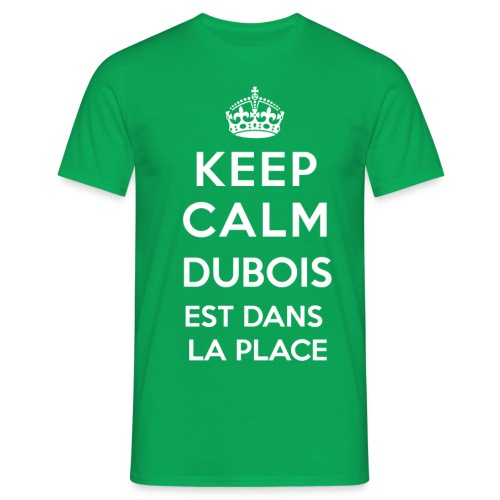 keepcalmestdanslaplacepng - T-shirt Homme