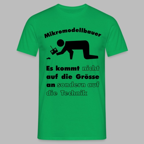Mikromodellbau Weisheit - Männer T-Shirt