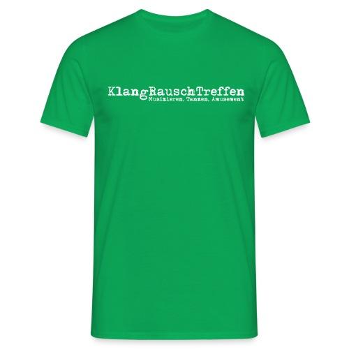 KlangRauschTreffen als Schriftzug - Männer T-Shirt