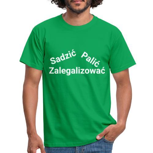 Sadzić, Palić, Zalegalizować - Koszulka męska