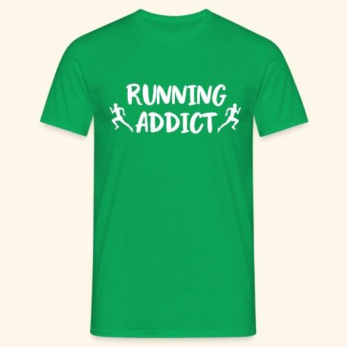 Running Addict Men Männer süchtig nach Laufen - Männer T-Shirt