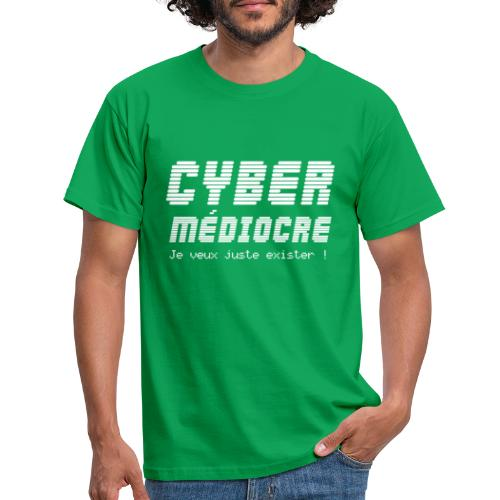 CYBER MEDIOCRE - T-shirt Homme