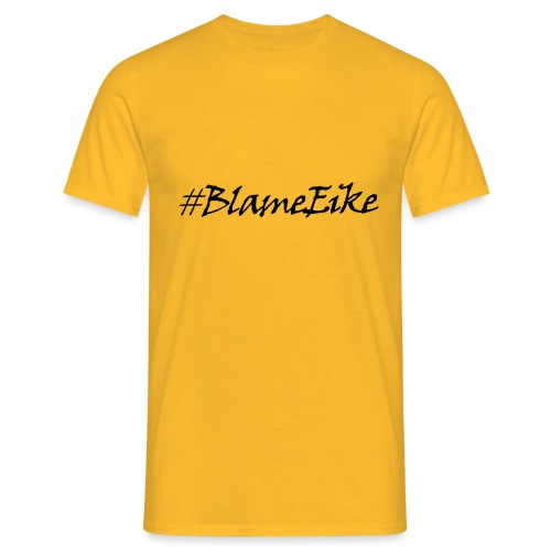 Blame Eike V1 - Men's T-Shirt