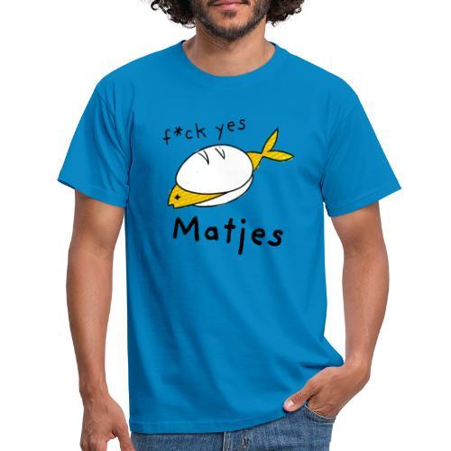 Ostfriesland Fun Shirt - F*ck Yes Matjes - Männer T-Shirt