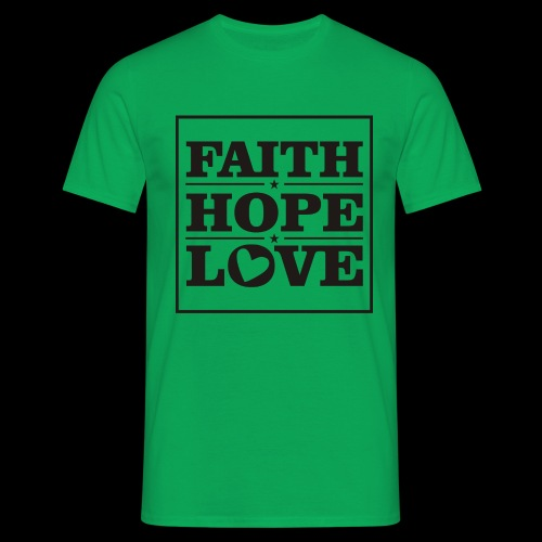 FAITH HOPE LOVE / FE ESPERANZA AMOR - Camiseta hombre