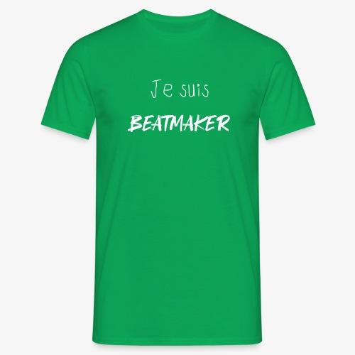 je suis beatmaker white - T-shirt Homme