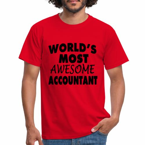Black Design World s Most Awesome Accountant - Männer T-Shirt