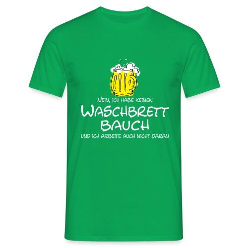 Waschbrettbauch - Männer T-Shirt