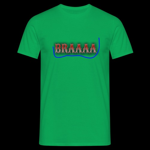 Braaaa - Männer T-Shirt