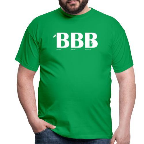 Best Belay Bitch - Männer T-Shirt