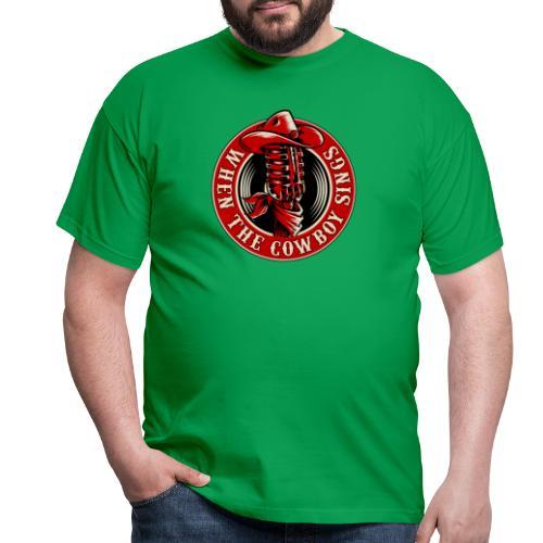 Logo when the cowboy sings - Camiseta hombre