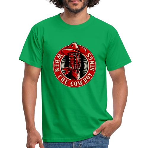 Logo when the cowboy sings - Camiseta hombre