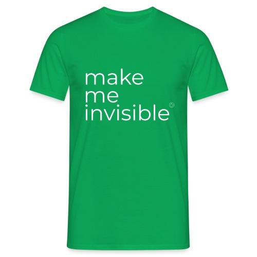 Make Me Invisible - Maglietta da uomo