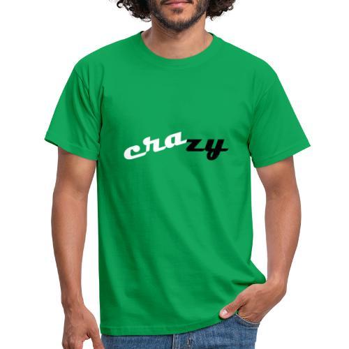 crazy - Männer T-Shirt