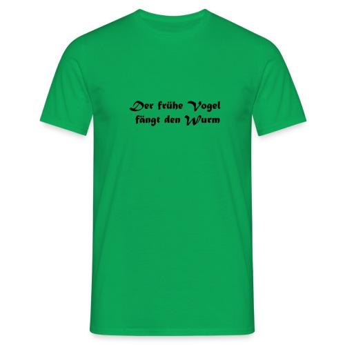 Der frühe Vogel - Männer T-Shirt