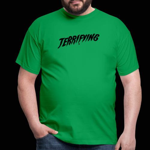 Terrifying, la peur graphique ! - T-shirt Homme
