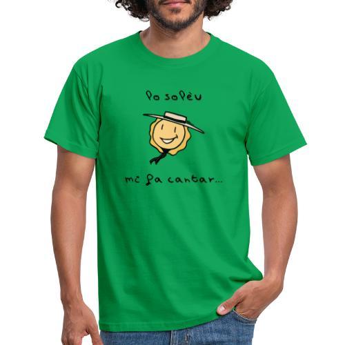 Lo solèu mi fa cantar... - T-shirt Homme