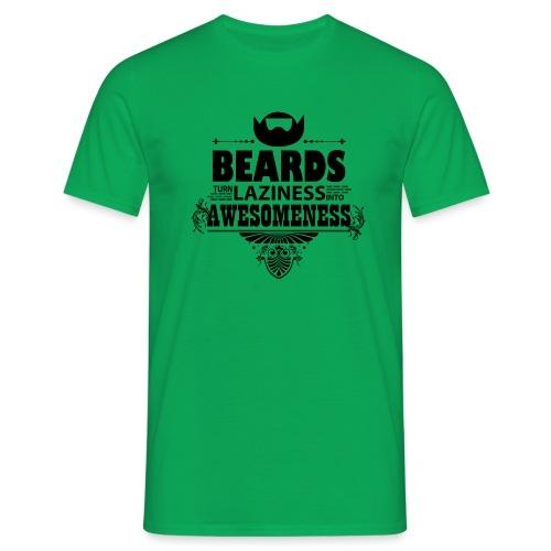 beards_laziness_awesomeness 10x - Miesten t-paita