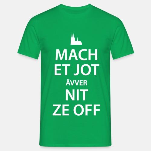 Mach et jot - Männer T-Shirt